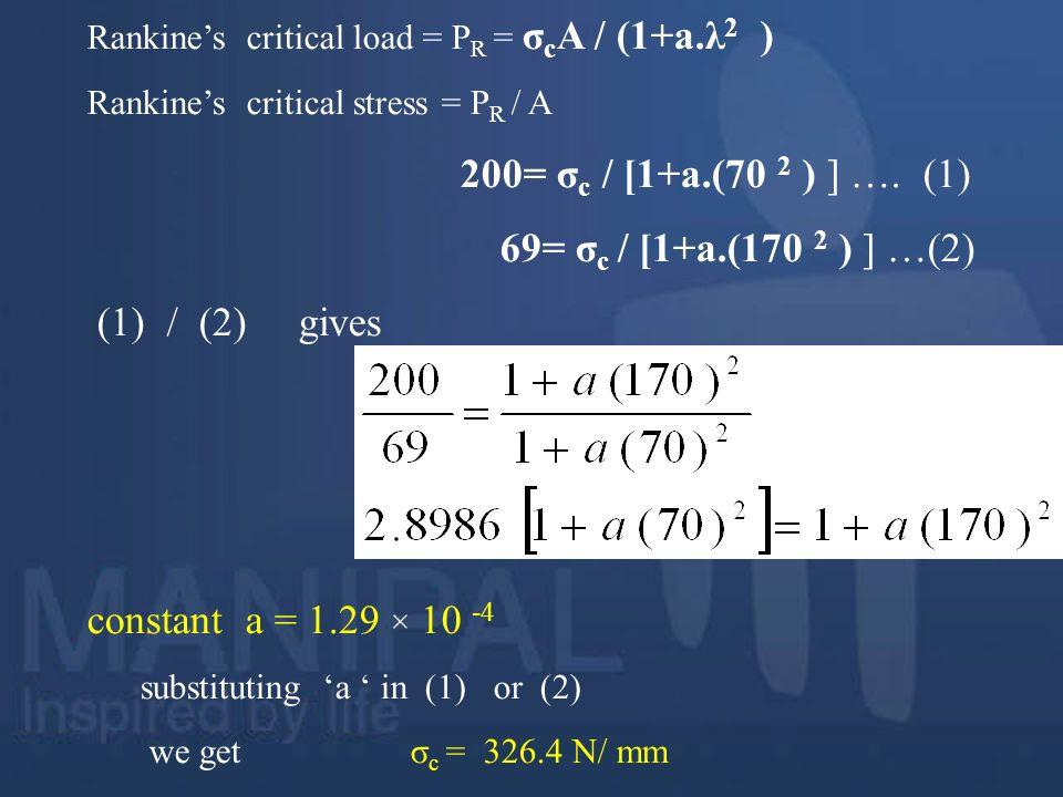 69= σc / [1+a.(170 2 ) ] …(2) (1) / (2) gives